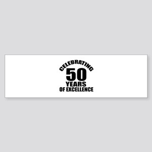 50 Years Of Excellence Birthday D Sticker (Bumper)