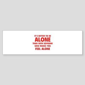 Alone Sticker (Bumper)