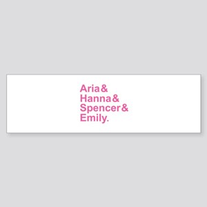 Aria & Hanna & Spencer & Emily & A Sticker (Bumper
