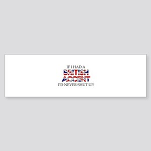 If I Had A British Accent Sticker (Bumper)