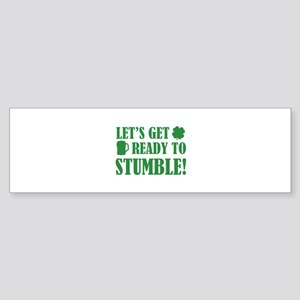Let's get ready to stumble! Sticker (Bumper)