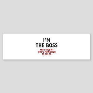 I'm The Boss Sticker (Bumper)