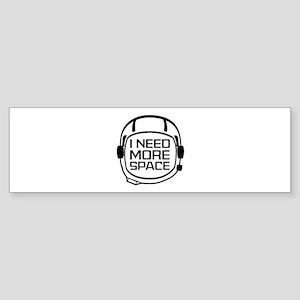 I Need More Space Sticker (Bumper)