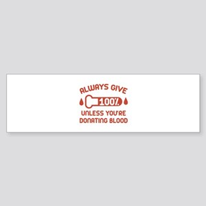 Always Give 100 Percent Sticker (Bumper)
