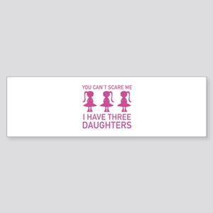 I Have Three Daughters Sticker (Bumper)