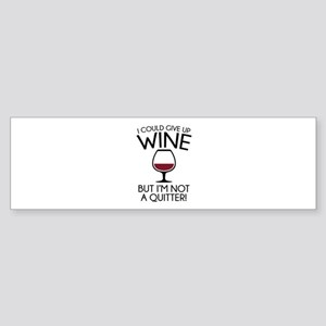 I Could Give Up Wine Sticker (Bumper)