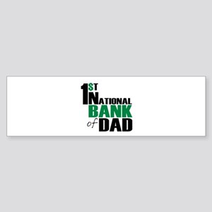 Bank of Dad Bumper Sticker