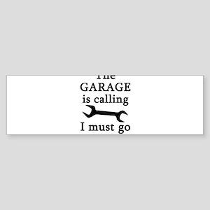 The Garage Is Calling I Must Go Bumper Sticker