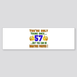 You're only young once..57 Sticker (Bumper)