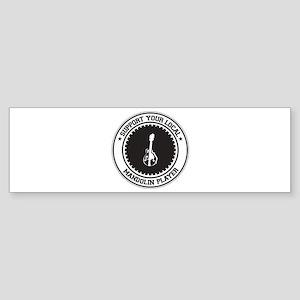 Support Mandolin Player Bumper Sticker