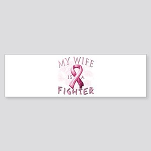 My Wife Is A Fighter Sticker (Bumper)