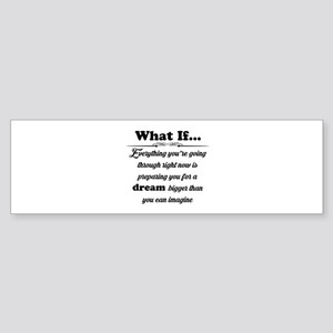 What If Bumper Sticker