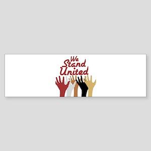 RightOn We Stand United Bumper Sticker