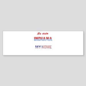 Indiana Home Sweet Home Bumper Sticker