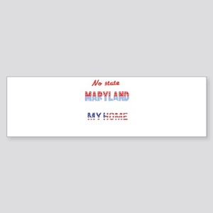Maryland My Home Sweet Home Bumper Sticker