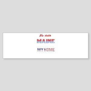Maine My Home Sweet Home Bumper Sticker