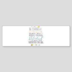 Joshua 1:9 Bible Verse Bumper Sticker