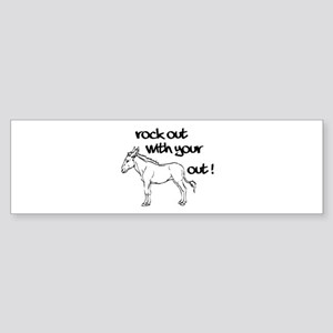 Rock Out With Your Ass Out ! Sticker (Bumper)