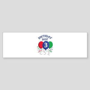 BIRTHDAY BOY THREE Bumper Sticker