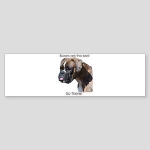 Boxers are the Best Brindle u Bumper Sticker