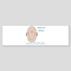 Embrace the Baldness Sticker (Bumper)
