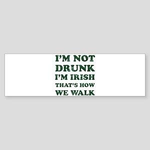 Im Not Drunk Im Irish - Washed Bumper Sticker