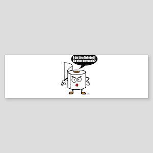 Dirty job Sticker (Bumper)