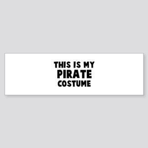 Pirate costume Bumper Sticker