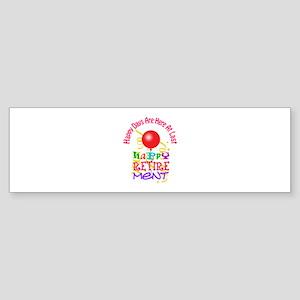 Happy Days Bumper Sticker