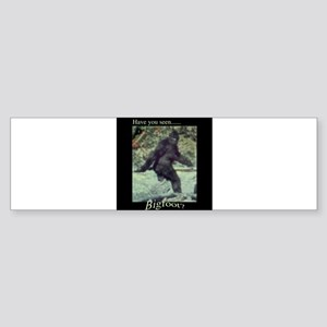 Have You Seen BIGFOOT? Sticker (Bumper)