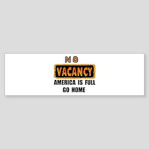 NO VACANCY Bumper Sticker