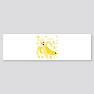 Gone Banana Bumper Sticker
