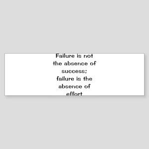 motivational saying Bumper Sticker