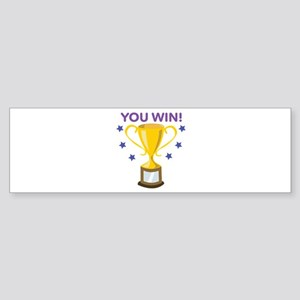 You Win Bumper Sticker
