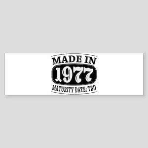Made in 1977 - Maturity Date TDB Sticker (Bumper)