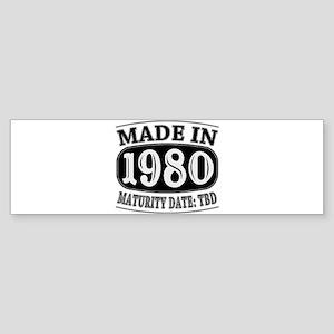 Made in 1980 - Maturity Date TDB Sticker (Bumper)