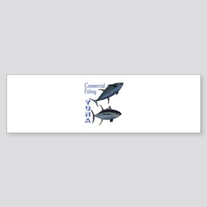 TUNA COMMERCIAL FISHING Bumper Sticker