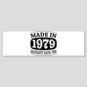 Made in 1979 - Maturity Date TDB Sticker (Bumper)