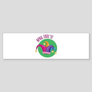 April Fools Bumper Sticker