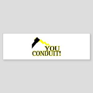 You Conduit Sticker (Bumper)