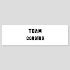 TEAM COUSINS Bumper Sticker