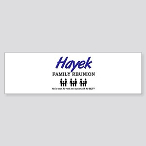 Hayek Family Reunion Bumper Sticker