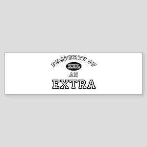 Property of an Extra Bumper Sticker