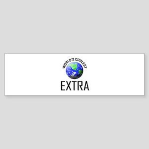 World's Coolest EXTRA Bumper Sticker