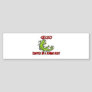 Gecko trapped in a human body Bumper Sticker