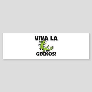 Viva La Geckos Bumper Sticker
