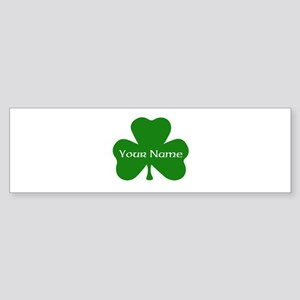 CUSTOM Shamrock with Your Name Bumper Sticker