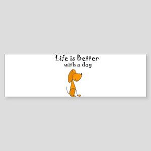 Life is Better with Dog Cartoon Bumper Sticker