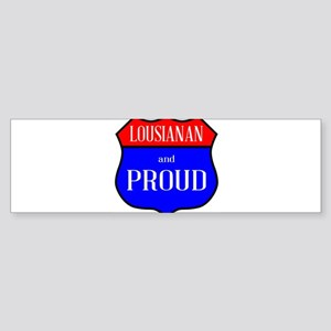 Lousianan And Proud Bumper Sticker