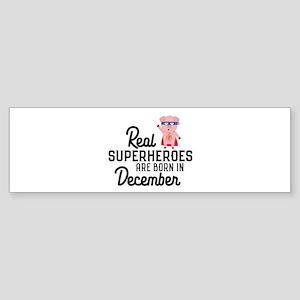 Superheroes are born in December Cj Bumper Sticker